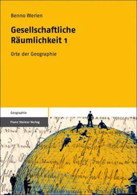 Orte Der Geographie: Stationen Der Entwicklung 9783515091220