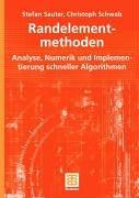 Randelementmethoden: Analyse, Numerik Und Implementierung Schneller Algorithmen 9783519003687
