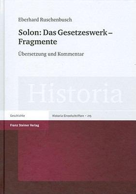 Solon: Das Gesetzeswerk - Fragmente: Bersetzung Und Kommentar 9783515097093