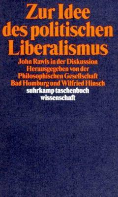 Zur Idee Des Politischen Liberalismus: John Rawls in Der Diskussion