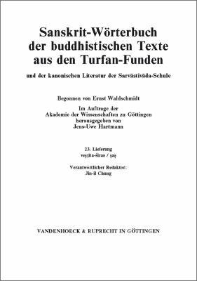 Sanskrit-Worterbuch Der Buddhistischen Texte Aus Den Turfan-Funden. Lieferung 23: Vestita-Siras/SAS 9783525261712