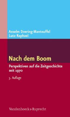 Nach Dem Boom: Perspektiven Auf Die Zeitgeschichte Seit 1970 9783525300138