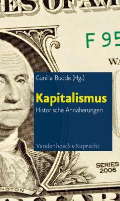 Kapitalismus: Historische Annaherungen 9783525301319