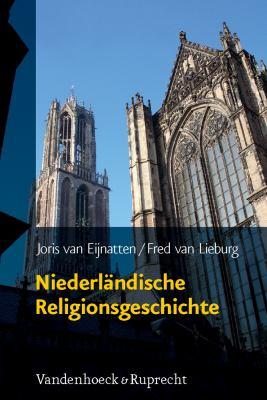 Niederlandische Religionsgeschichte: Aus Dem Niederlandischen 9783525540046