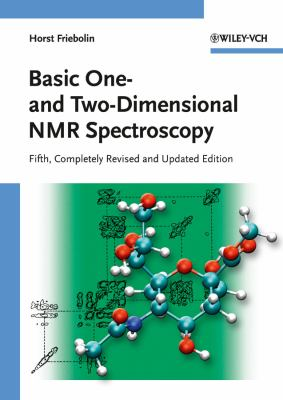 Basic One- And Two-Dimensional NMR Spectroscopy 9783527327829