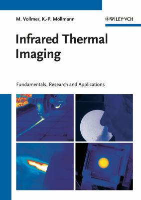 Infrared Thermal Imaging: Fundamentals, Research and Applications 9783527407170