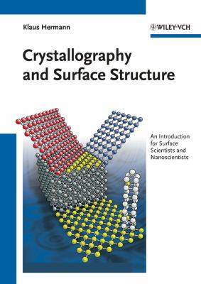 Crystallography and Surface Structure 9783527410125