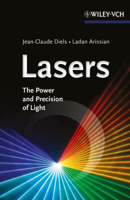 Lasers: The Power and Precision of Light 9783527410392
