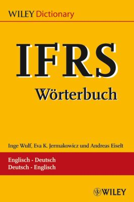 IFRS Worterbuch/Dictionary: Englisch Deutsch/Deutsch Englisch 9783527502448
