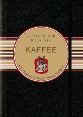 Little Black Book Vom Kaffee 9783527503988