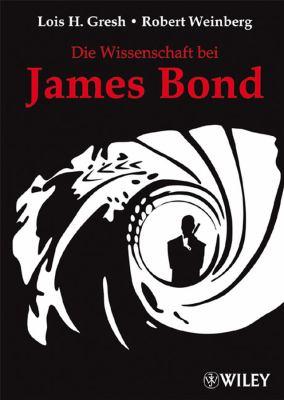 Die Wissenschaft Bei James Bond 9783527504039