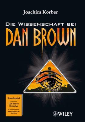Die Wissenschaft Bei Dan Brown 9783527504176
