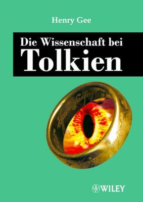 Die Wissenschaft Bei Tolkien 9783527504350