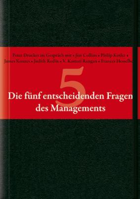 Die Funf Entscheidenden Fragen Des Managements 9783527504510