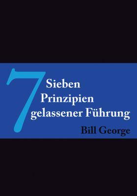 7 Prinzipien Gelassener Fuhrung 9783527505043
