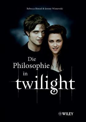 Philosophie in Twilight 9783527505241