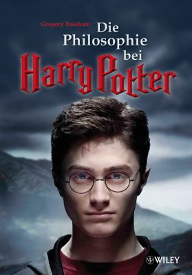 Die Philosophie Bei Harry Potter 9783527505715
