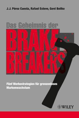 Das Geheimnis Der BrakeBreakers 9783527505913