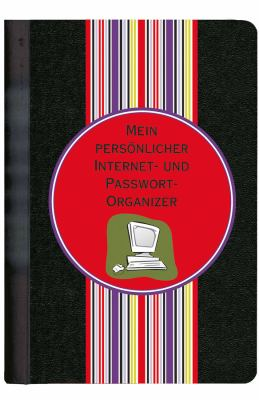 Mein Personlicher Internet- Und Passwort-Organizer 9783527506095