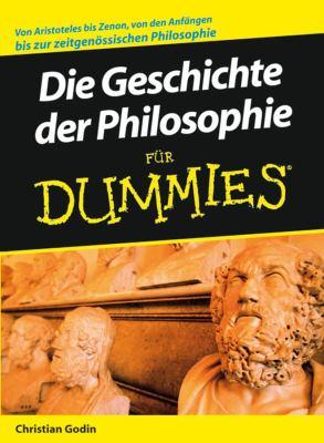 Die Geschichte Der Philosophie Fur Dummies 9783527703289