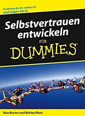 Selbstvertrauen Entwickeln Fur Dummies 9783527703739