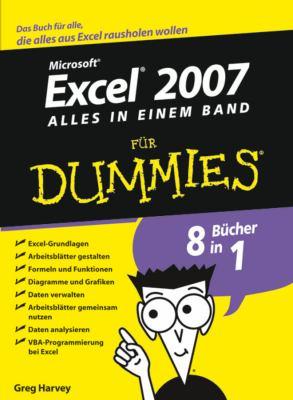 Excel 2007 Fur Dummies, Alles in Einem Band 9783527703746
