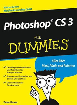 Photoshop CS 3 Fur Dummies 9783527703852