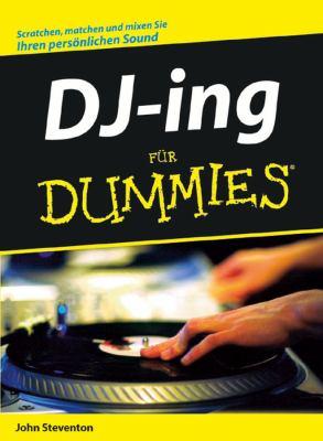 Djing Fur Dummies 9783527704170