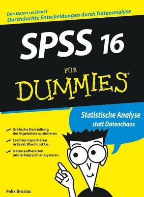 SPSS 16 Fur Dummies 9783527704323