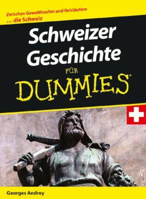 Schweizer Geschichte Fur Dummies 9783527704408