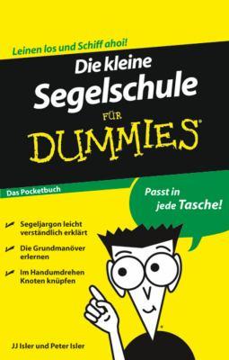 Die Kleine Segelschule Fur Dummies Das Pocketbuch 9783527704538