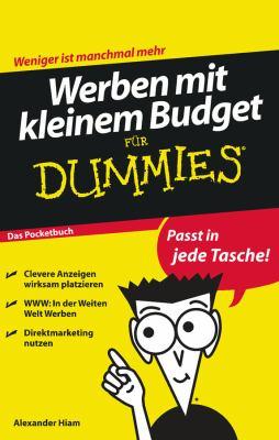 Werben Mit Kleinem Budget Fur Dummies Das Pocketbuch 9783527704583
