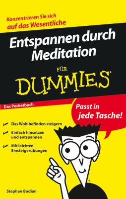 Entspannen Durch Meditation Fur Dummies Das Pocketbuch 9783527704606