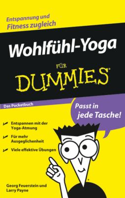 Wohlfuhl-Yoga Fur Dummies Das Pocketbuch 9783527704613