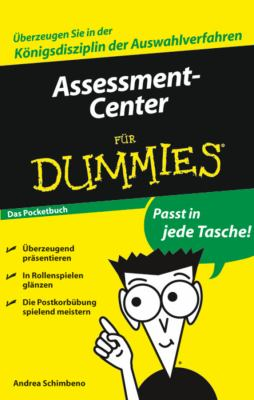 Assessment-Center Fur Dummies Das Pocketbuch 9783527704644