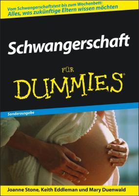 Schwangerschaft Fur Dummies: Sonderausgabe 9783527704729