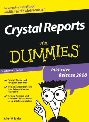 Crystal Reports Fur Dummies 9783527704828