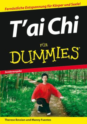 T'ai Chi Fur Dummies 9783527704859