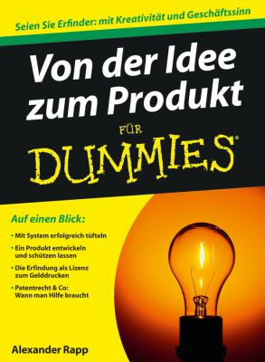 Von Der Idee Zum Patent Fur Dummies 9783527705009