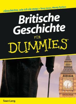 Britische Geschichte fur Dummies 9783527705078