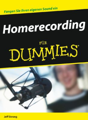 Homerecording Fur Dummies 9783527705481