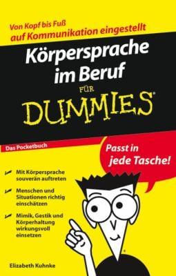 Korpersprache Im Beruf Fur Dummies Das Pocketbuch 9783527705672