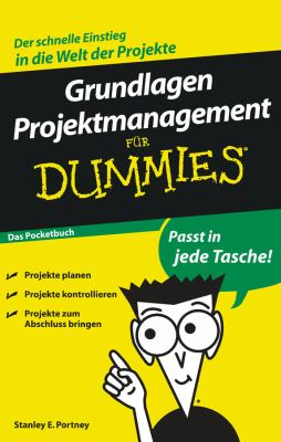 Grundlagen Projektmanagement Fur Dummies Das Pocketbuch 9783527705955