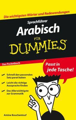 Sprachfuhrer Arabisch Fur Dummies Das Pocketbuch 9783527706686
