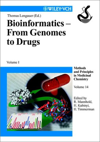 Bioinformatics - From Genomes to Drugs: Volume I, Basic Technologies; Volume II, Applications (2-Volume Set) 9783527299881