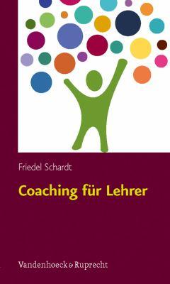 Coaching Fur Lehrer: Unterricht Konkret - Kritische Situationen Von Anfang an Bewaltigen 9783525701034