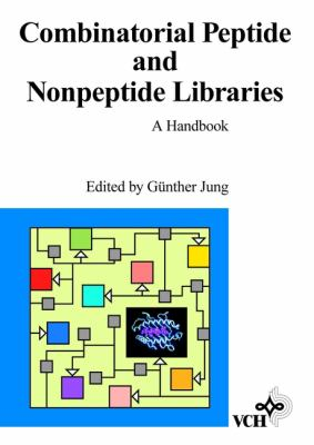 Combinatorial Peptide and Nonpeptide Libraries: A Handbook 9783527293803