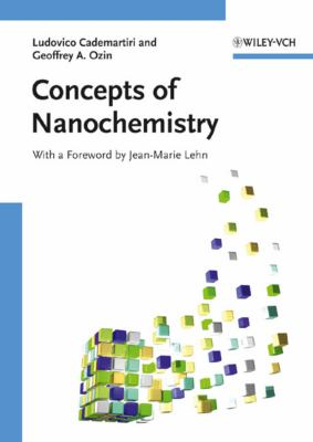 Concepts of Nanochemistry 9783527325979