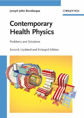 Contemporary Health Physics: Problems and Solutions 9783527408245