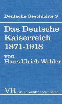 Das Deutsche Kaiserreich 1871-1918 9783525335420